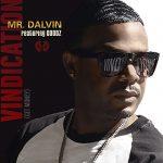New Music: Mr. Dalvin (Of Jodeci) - Vindication (Get Money)