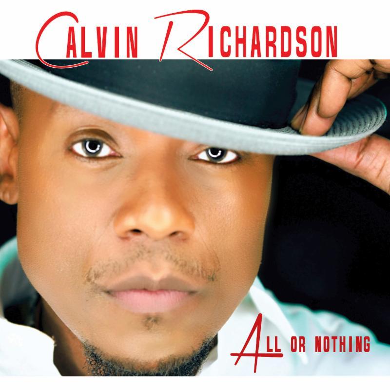 Calvin Richardson – All or Nothing (Album Stream)