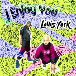 New Music: Louis York - I Enjoy You