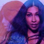 New Music: Melanie Fiona - Remember U (Produced by Jack Splash)