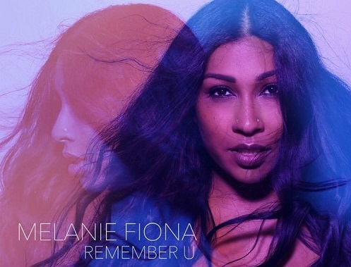 New Music: Melanie Fiona – Remember U (Produced by Jack Splash)
