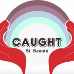 New Video: St. Beauty - Caught
