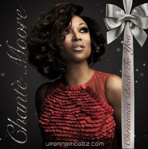 "Chante Moore to Release First Holiday Album ""Christmas Back to You"""