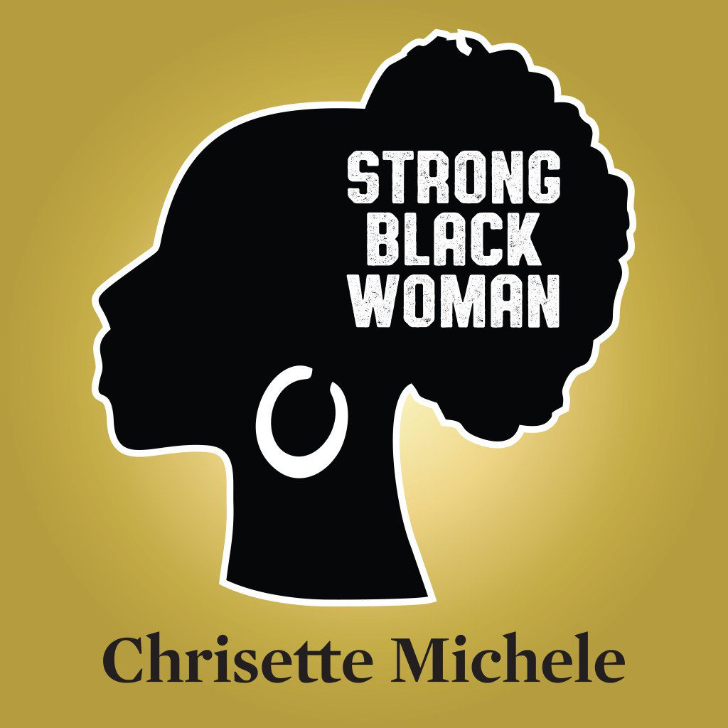 Chrisette Michele Strong Black Woman