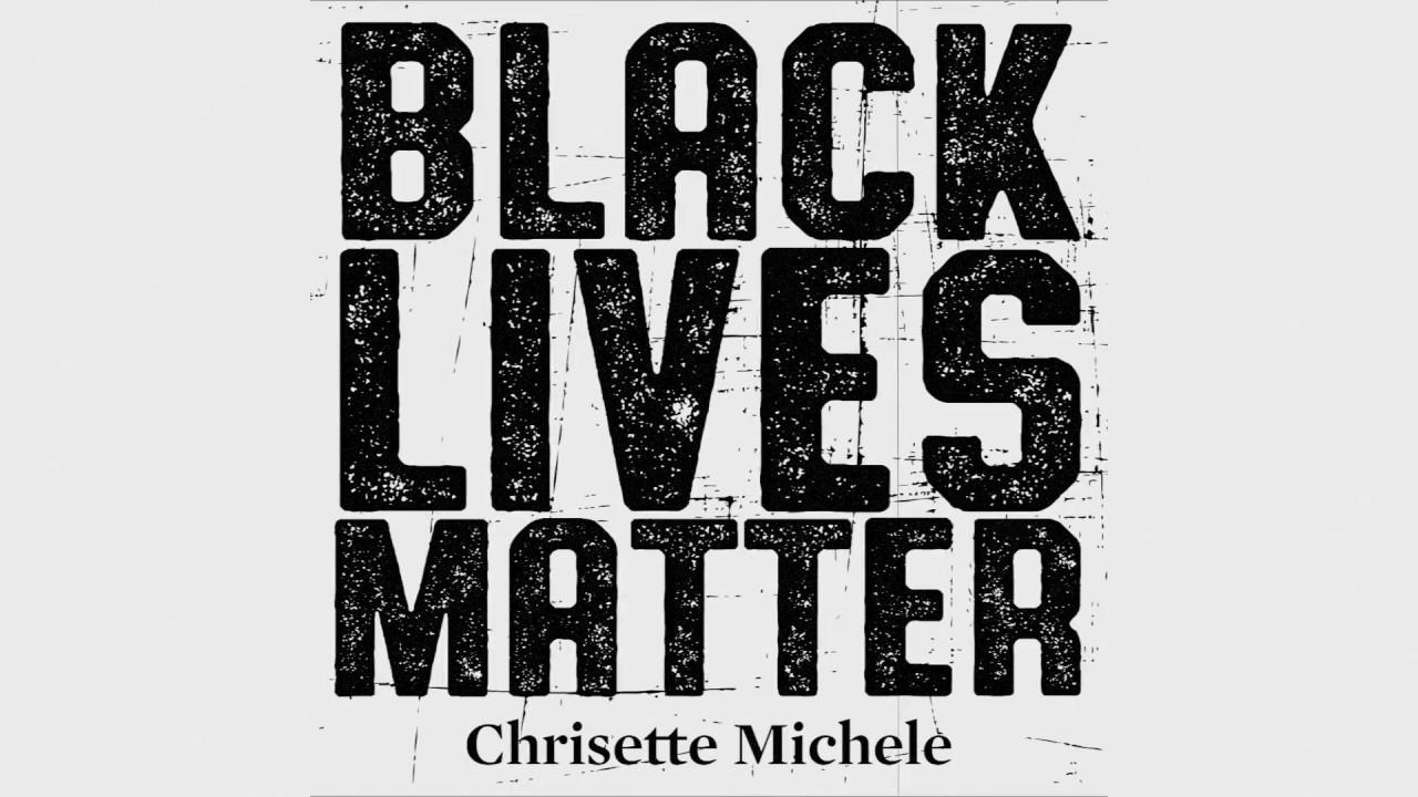 Chrisette Michele Black Lives Matter