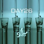 New Music: Day26 - 4 Shots