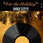 """Producer Mike City to Show Off Vocal Chops on Upcoming Christmas Album """"For the Holiday"""""""