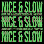 New Music: Nina Sky & Electric Bodega - Nice & Slow (Usher Remake)