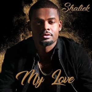 Shaliek My Love