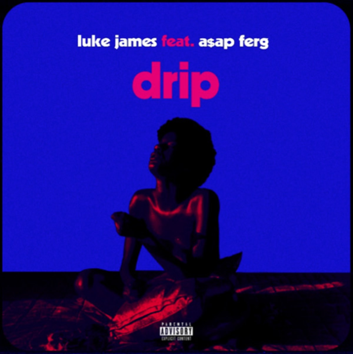 Luke James Drip Remix