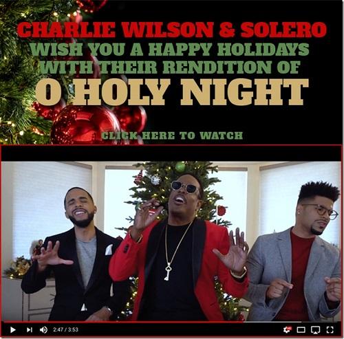 Charlie Wilson Solero O Holy Night