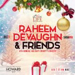 Raheem DeVaughn Announces 4th Annual Holiday Charity Concert With Special Guests Faith Evans, Angie Stone & More