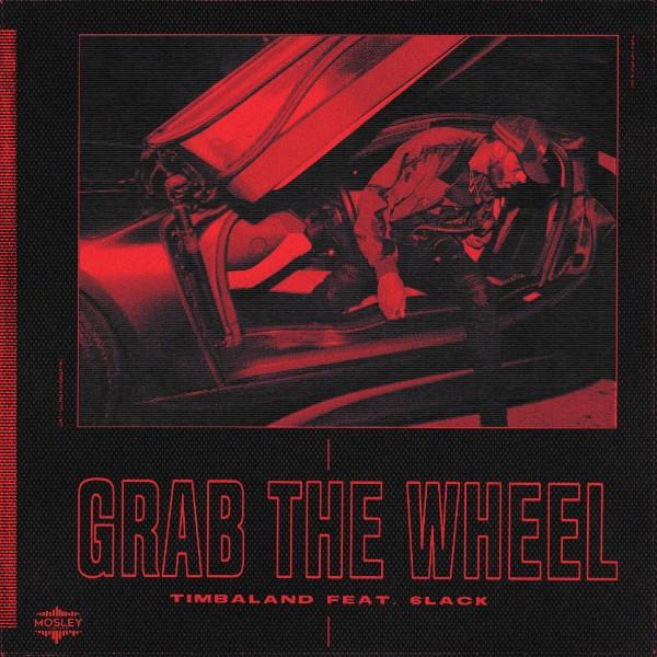 Timbaland 6LACK Grab the Wheel