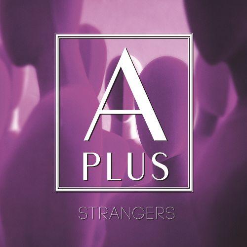 APlus Strangers