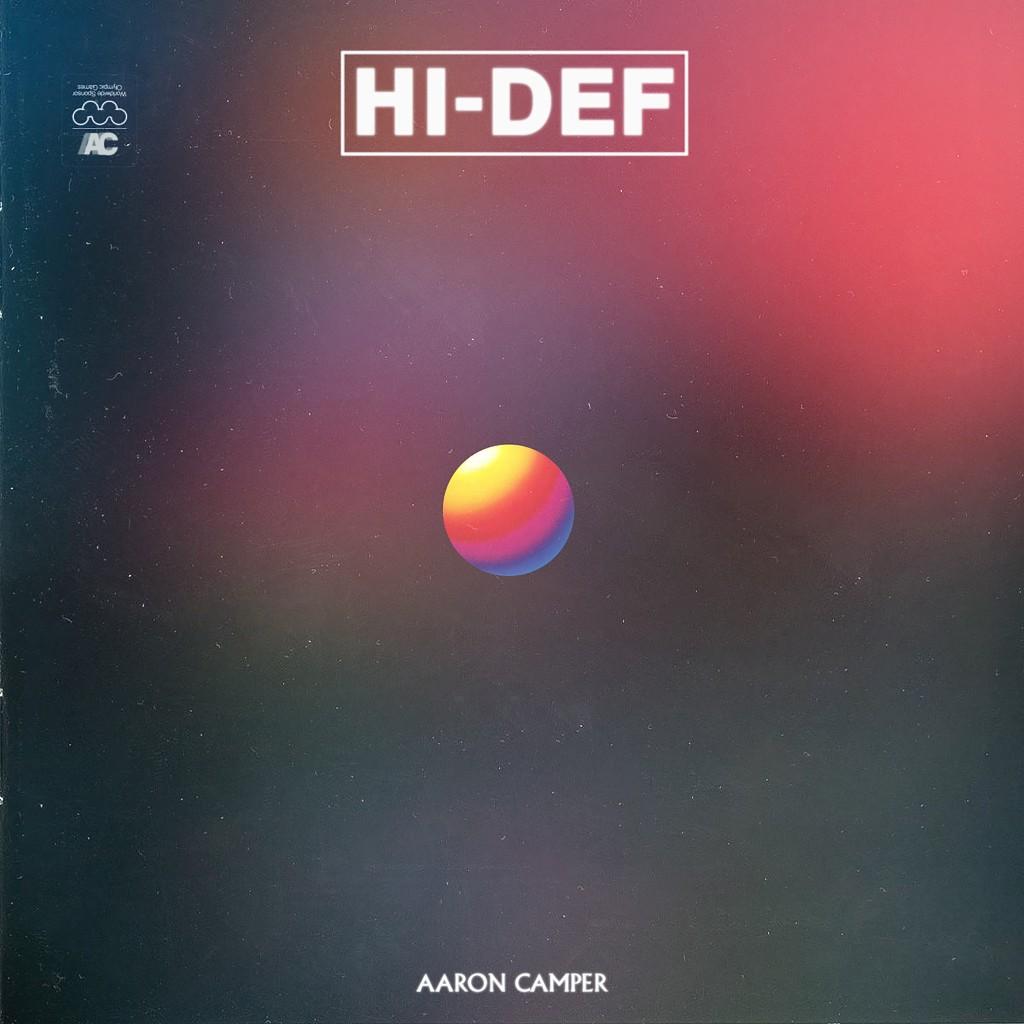New Music: Aaron Camper – Hi-Def (EP)