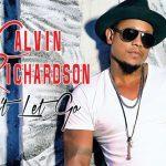 Lyric Video: Calvin Richardson - Can't Let Go