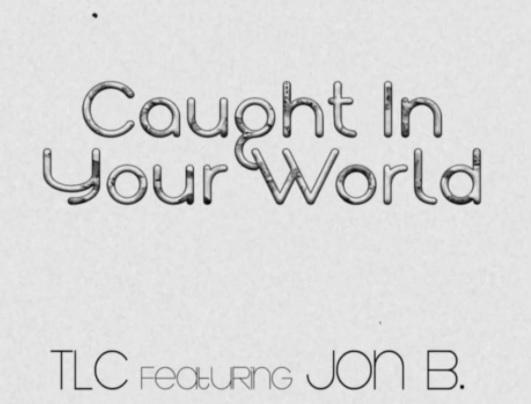 Rare Gem: TLC – Caught In Your World (featuring Jon B.)