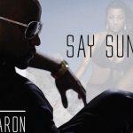 New Music: Daron Jones (of 112) - Say Sum