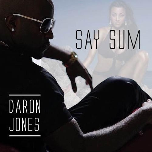 Daron Jones Say Sum