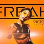 New Music: Victoria Monet - Freak