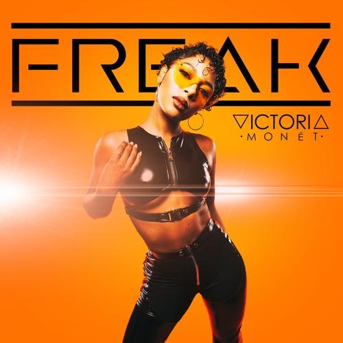 Victoria Monet Freak