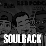 SoulBack (featuring Nobody) – The R&B Podcast Episode 14