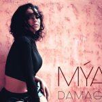 New Music: Mya - Damage