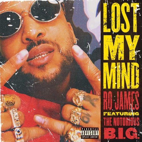 New Music: Ro James – Lost My Mind (featuring The Notorious B.I.G.) (Produced by Salaam Remi)