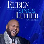 """Ruben Studdard to Release New Luther Vandross Tribute Album """"Ruben Sings Luther"""""""