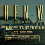 New Video: Tank - When We (featuring Trey Songz & Ty Dolla $ign) (Remix)