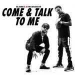 """BJ The Chicago Kid & Ro James Release Jodeci Cover """"Come And Talk to Me"""" + Announce Joint Tour"""