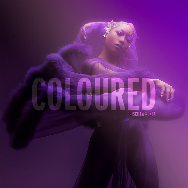 Priscilla Renea - Coloured