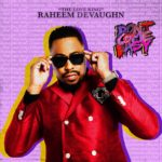 New Video: Raheem DeVaughn - Don't Come Easy