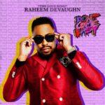 New Video: Raheem DeVaughn - Don't Come Easy