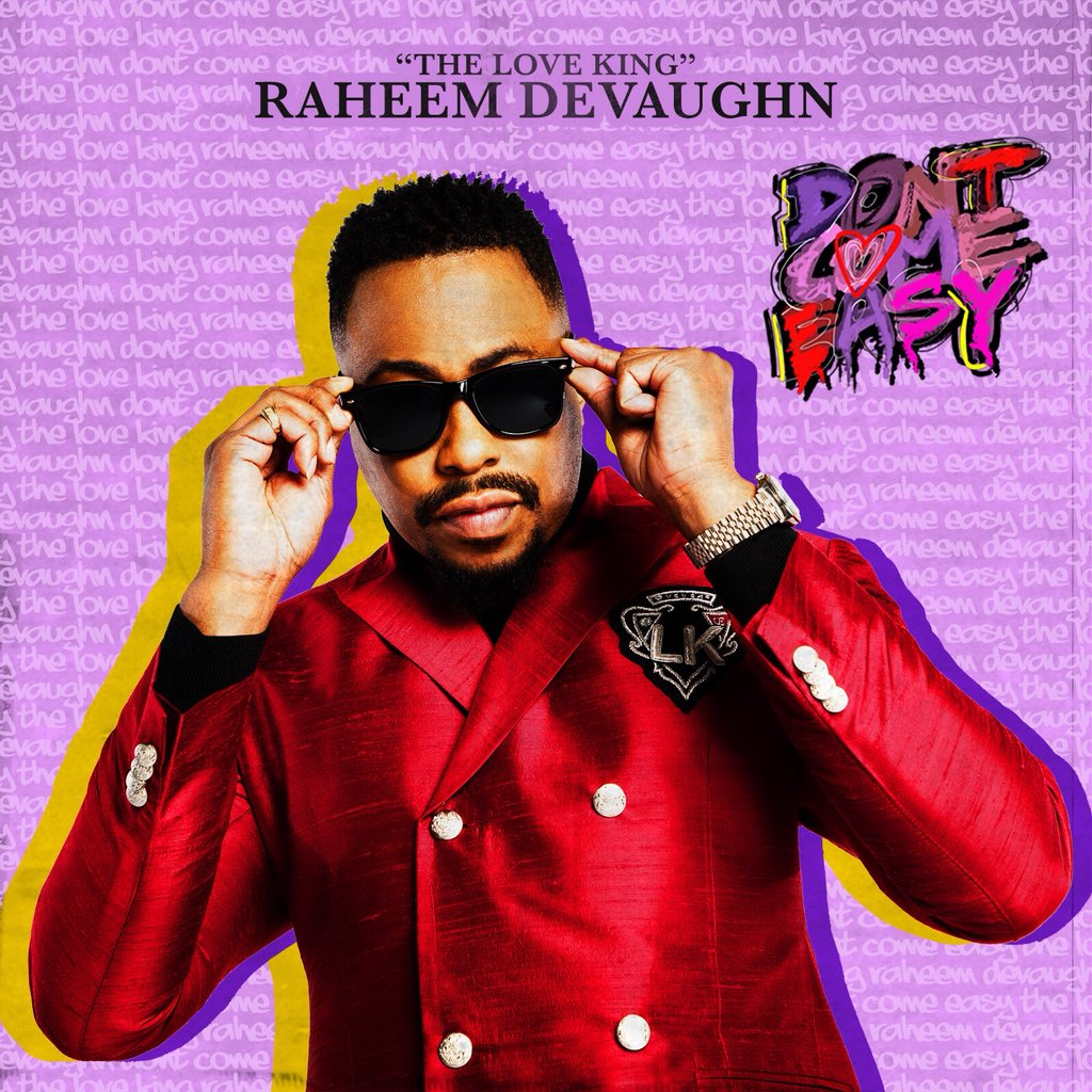 Raheem DeVaughn Dont Come Easy