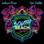 New Music: Salaam Remi & Kat Dahlia - South Beach Social Club (EP)