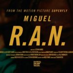 New Video: Miguel - R.A.N.