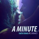 New Video: Faith Evans - A Minute (Featuring Stevie J)