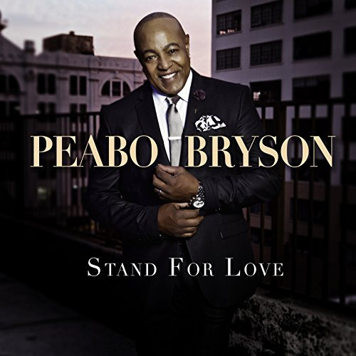 Peabo Bryson Stand for Love