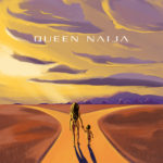 Queen Naija Releases Self Titled Debut EP (Stream)