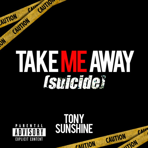 New Music: Tony Sunshine – Take Me Away (Suicide) *Premiere*