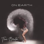 "Traci Braxton Releases Sophomore Album ""On Earth"" (Stream)"