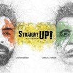 New Music: Darien Dean - Straight Up! (featuring Omar Lyfefook)