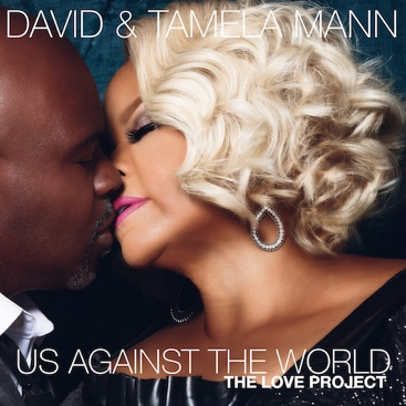 David and Tamela Mann Us Against the World