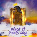 New Video: Raheem DeVaughn - What It Feels Like
