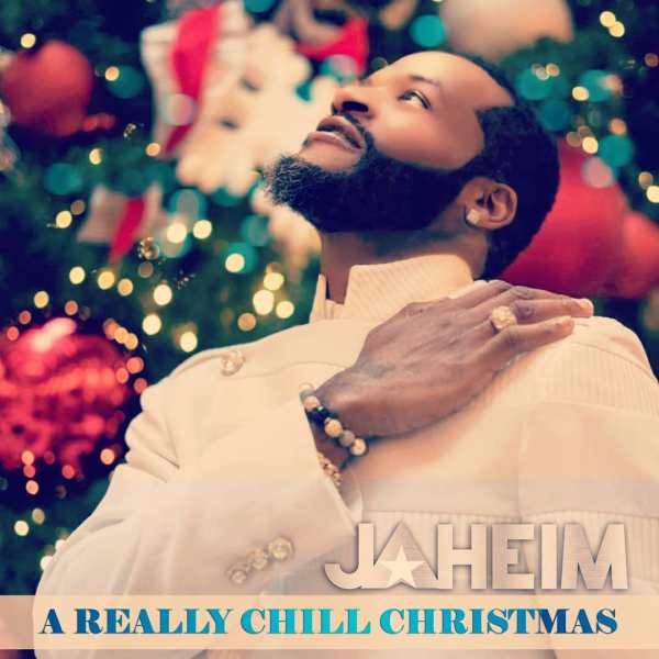 Jaheim Really Chill Christmas