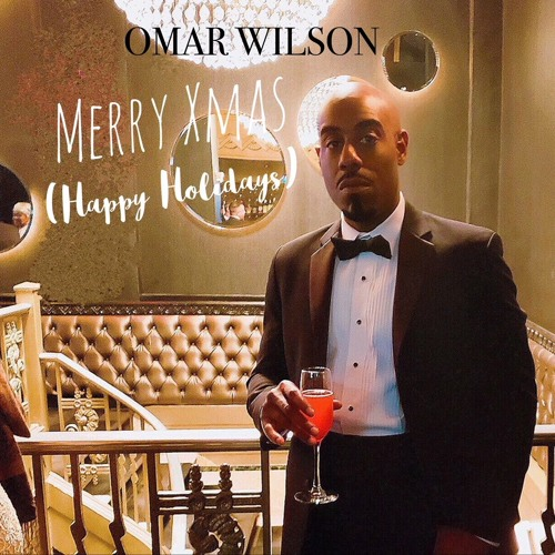 Omar Wilson Merry Xmas Happy Holidays