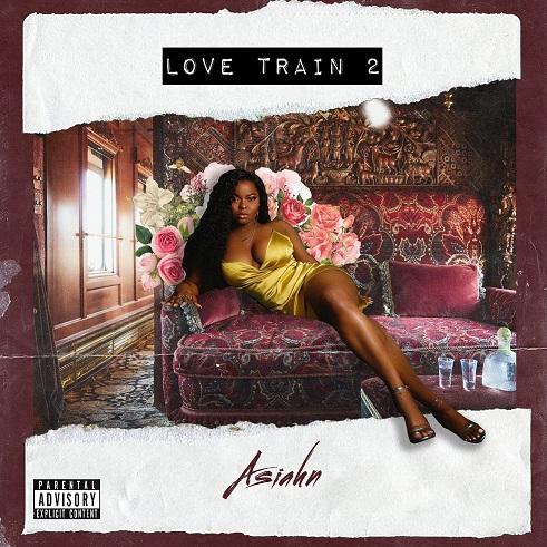 Asiahn Love Train 2 Album Cover