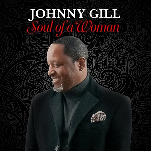 Johnny Gill Soul of a Woman