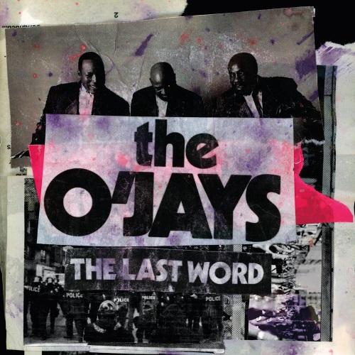 The OJays The Last Word